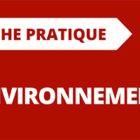 Fiche Pratique Environnement