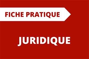 Fiche pratique Juridique