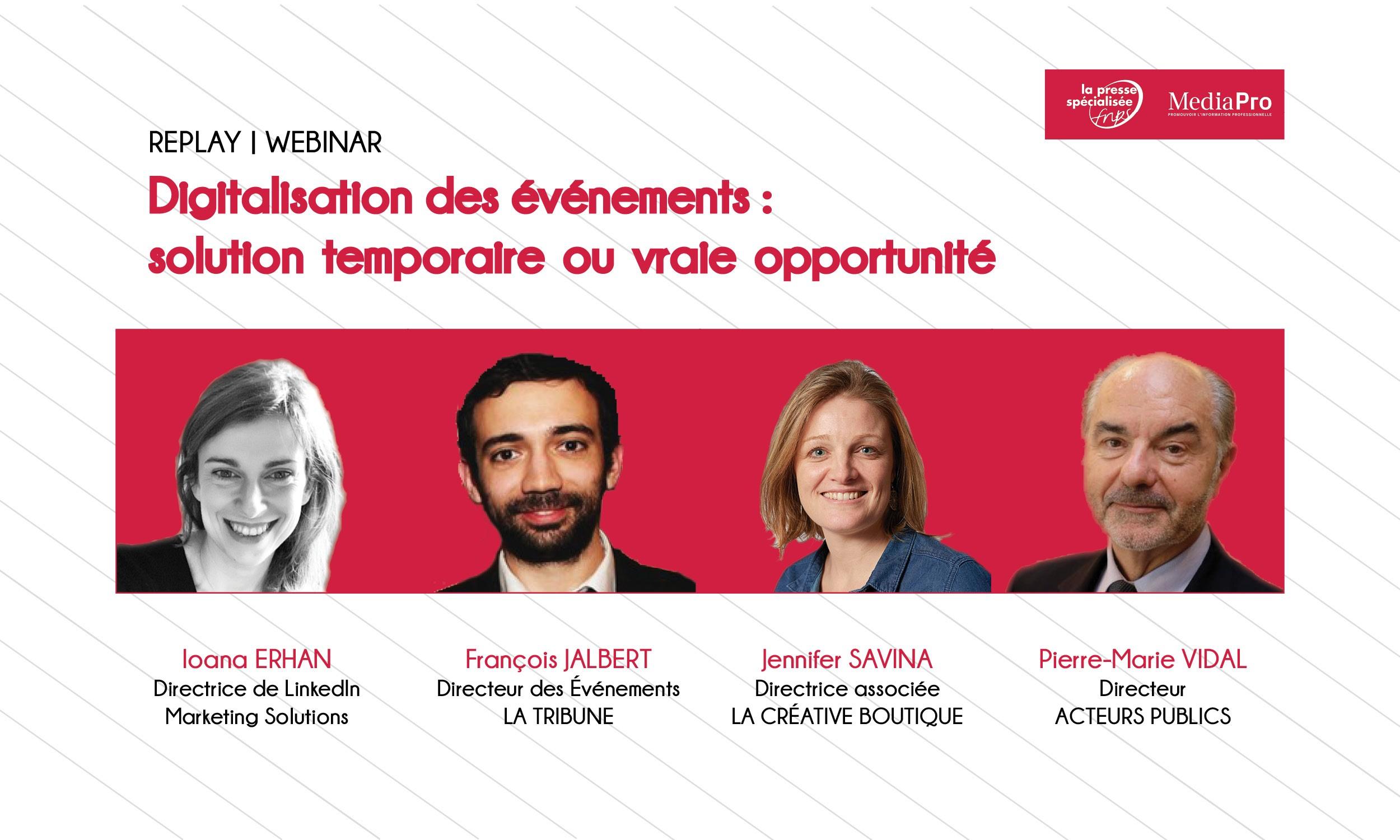 """Replay webinar : """"Digitalisation des événements : solution temporaire ou vraie opportunité ?"""""""