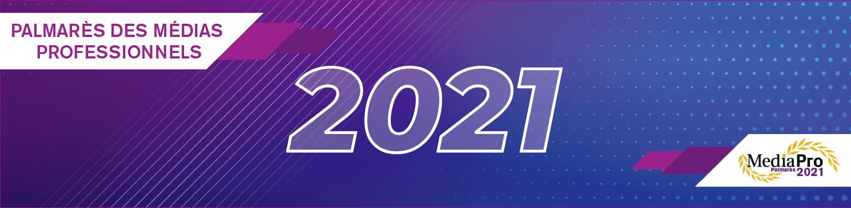 Inscrivez-vous au Palmarès des Médias Professionnels 2021