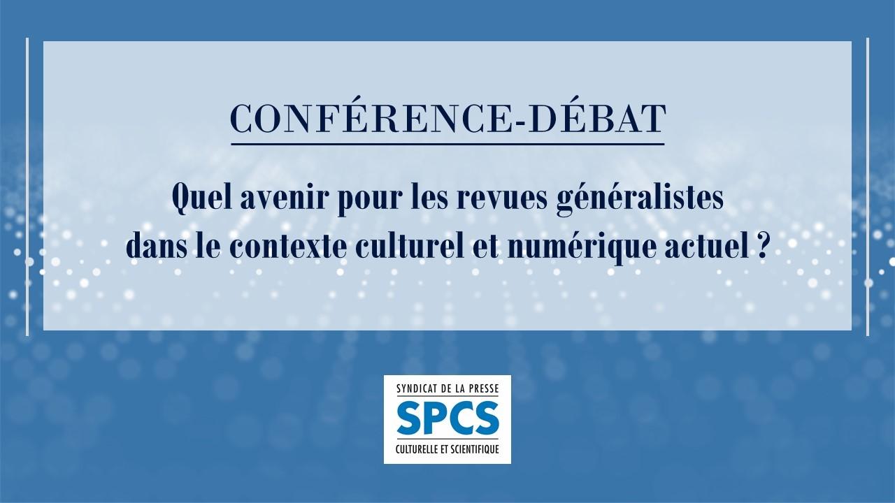 Replay «Quel avenir pour les revues généralistes dans le contexte culturel et numérique actuel ?»